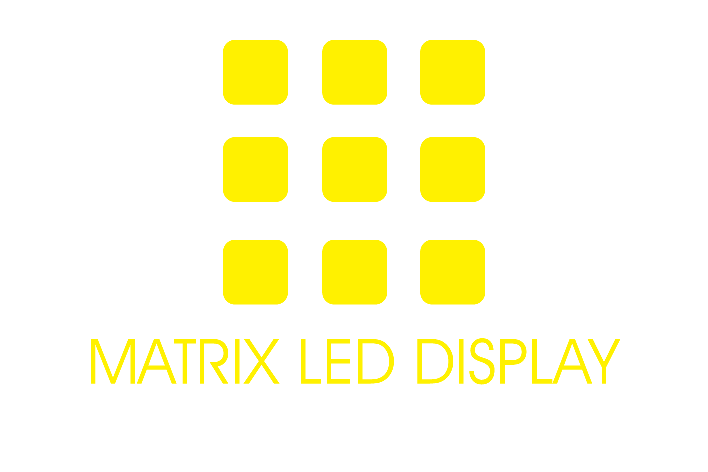 MATRIX LED DISPLAY